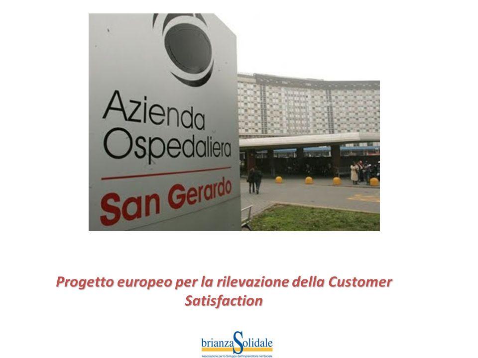 Progetto europeo per la rilevazione della Customer Satisfaction