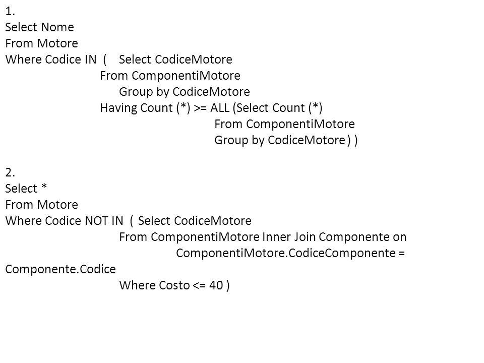 Esercizio (tde 9-2-2010) Il seguente schema descrive i dati di una carrozzeria e consiste di due tabelle (chiavi in maiuscolo): Cliente(CODICEFISCALE, Nome, TargaVeicolo, Indirizzo) Riparazione(CODFISCLIENTE, DATAINIZIO, DataFine, Descrizione, Costo) 1.Scrivere una query in SQL che estrae i clienti che hanno effettuato meno di due riparazioni nel 2009 (zero o una) 2.Scrivere una query in SQL che determina il nome del cliente che complessivamente ha speso di più nellofficina.
