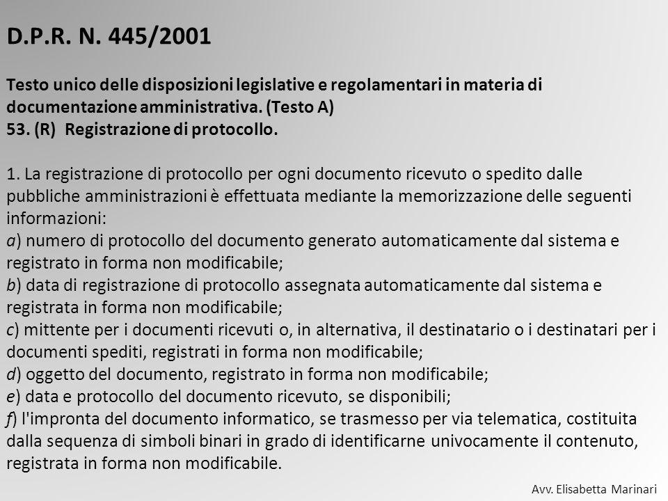 D.P.R. N. 445/2001 Testo unico delle disposizioni legislative e regolamentari in materia di documentazione amministrativa. (Testo A) 53. (R) Registraz
