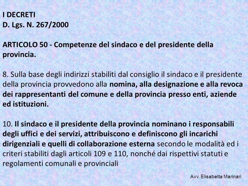 I DECRETI D. Lgs. N. 267/2000 ARTICOLO 50 - Competenze del sindaco e del presidente della provincia. 8. Sulla base degli indirizzi stabiliti dal consi