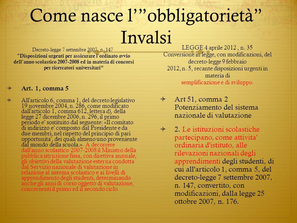 Come nasce lobbligatorietà Invalsi Decreto-legge 7 settembre 2007, n. 147