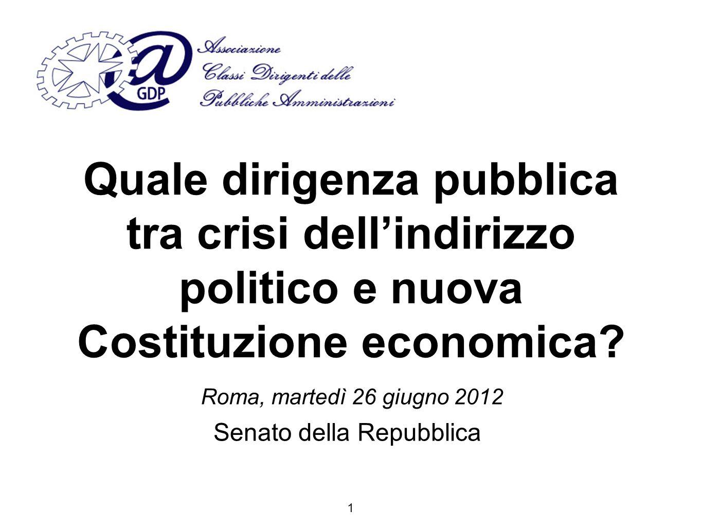 La dirigenza pubblica tra crisi del debito pubblico e crisi della legalità A venti anni da una grave crisi, l Italia si trova di fronte a una crisi forse ancora più grave, ma con le stesse emergenze di allora.