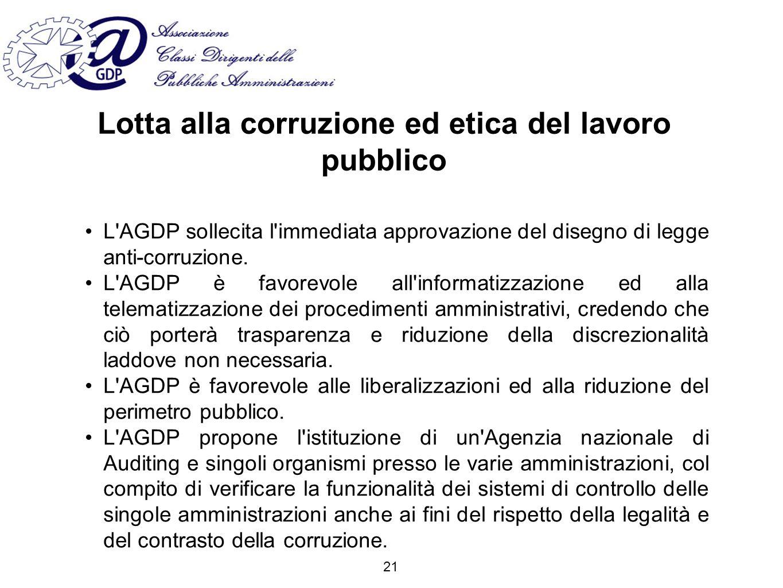Lotta alla corruzione ed etica del lavoro pubblico L AGDP sollecita l immediata approvazione del disegno di legge anti-corruzione.