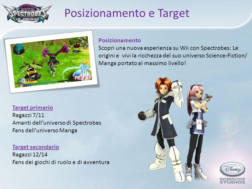 Posizionamento e Target Posizionamento Scopri una nuova esperienza su Wii con Spectrobes: Le origini e vivi la ricchezza del suo universo Science-Fict