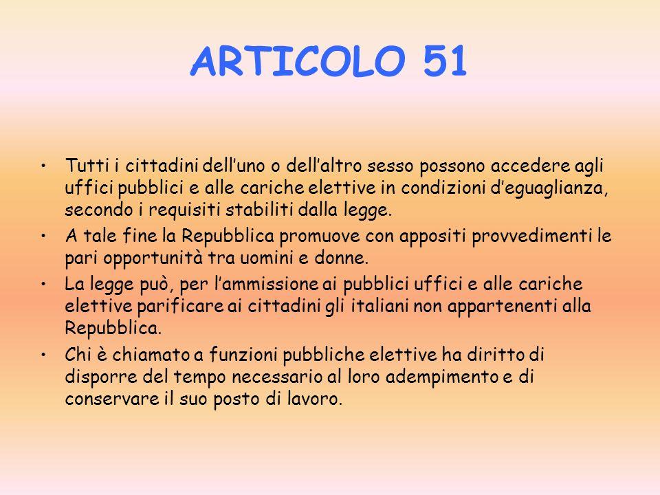 ARTICOLO 49 Tutti i cittadini hanno il diritto di associarsi liberamente in partiti per concorrere con metodo democratico a determinare la politica nazionale.