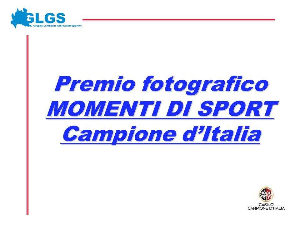 Premio fotografico MOMENTI DI SPORT Campione dItalia
