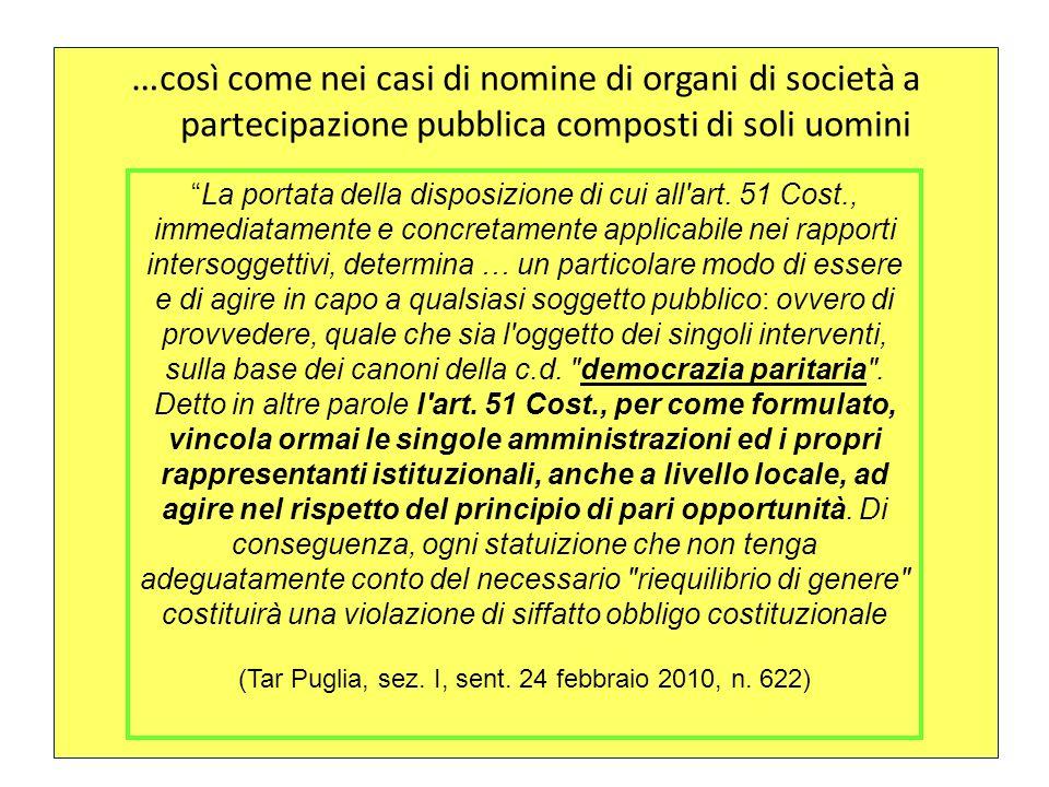 … così come nei casi di nomine di organi di società a partecipazione pubblica composti di soli uomini La portata della disposizione di cui all'art. 51