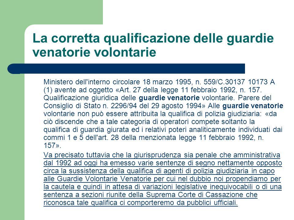 La corretta qualificazione delle guardie venatorie volontarie Ministero dell'interno circolare 18 marzo 1995, n. 559/C.30137 10173 A (1) avente ad ogg