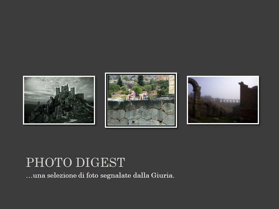 PHOTO DIGEST …una selezione di foto segnalate dalla Giuria.