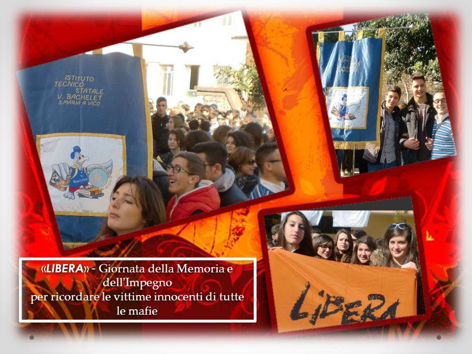 « LIBERA » - Giornata della Memoria e dell Impegno per ricordare le vittime innocenti di tutte le mafie « LIBERA » - Giornata della Memoria e dell Impegno per ricordare le vittime innocenti di tutte le mafie