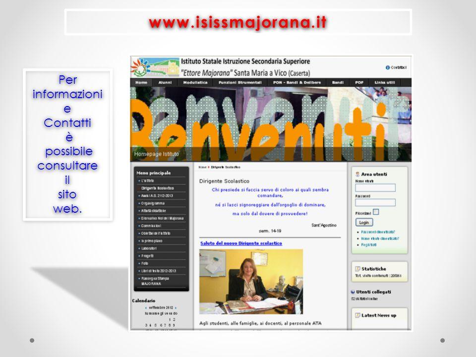 www.isissmajorana.it Per informazioni e Contatti è possibile consultare il sito web.
