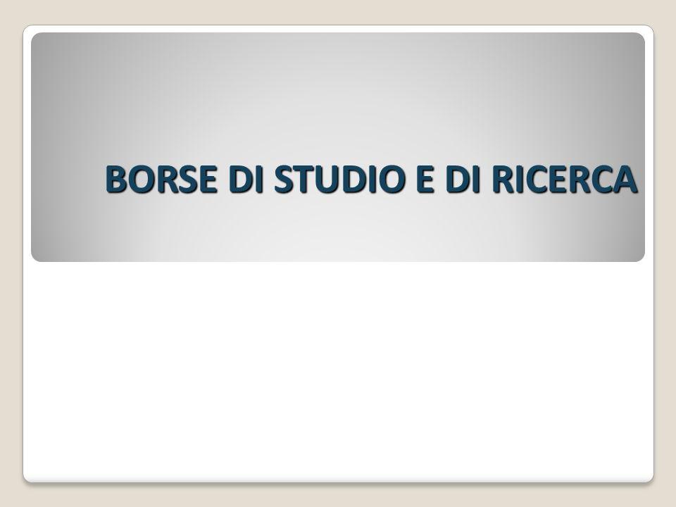 BORSE DI STUDIO E DI RICERCA