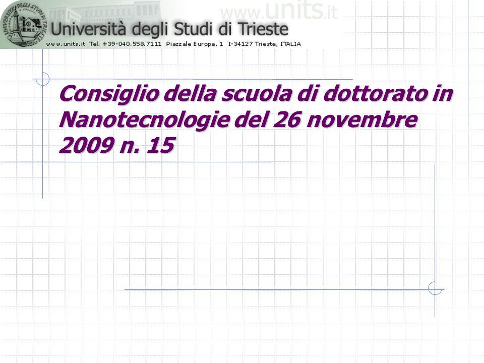 Consiglio della scuola di dottorato in Nanotecnologie del 26 novembre 2009 n. 15