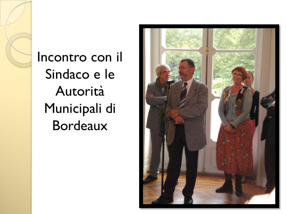 Incontro con il Sindaco e le Autorità Municipali di Bordeaux