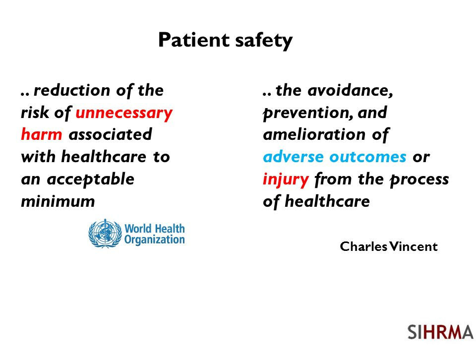 Patient safety..