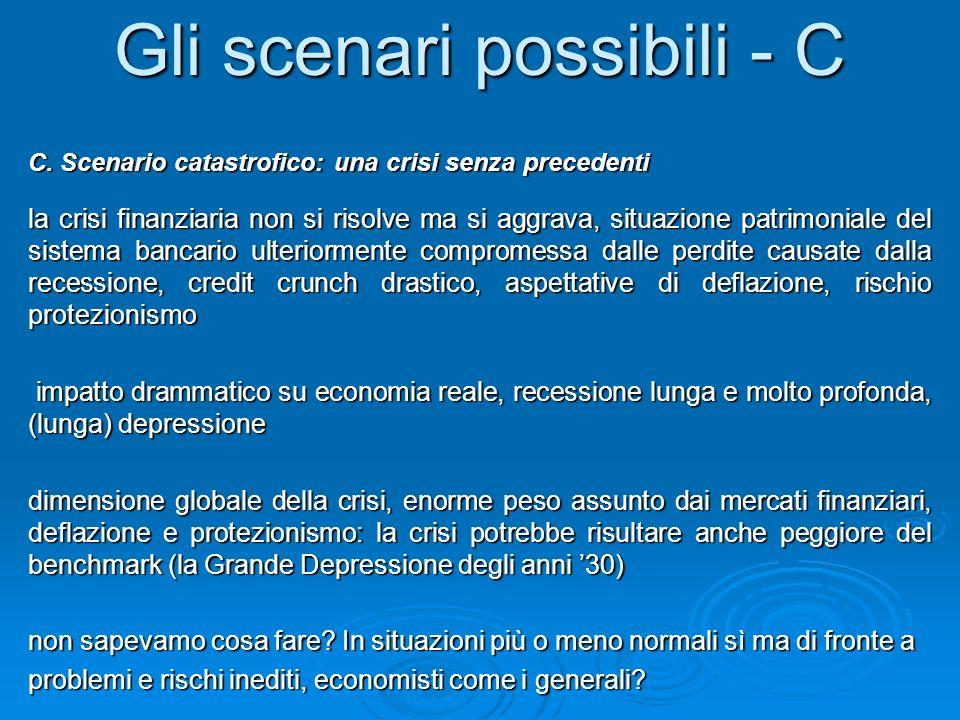 Gli scenari possibili - C C.