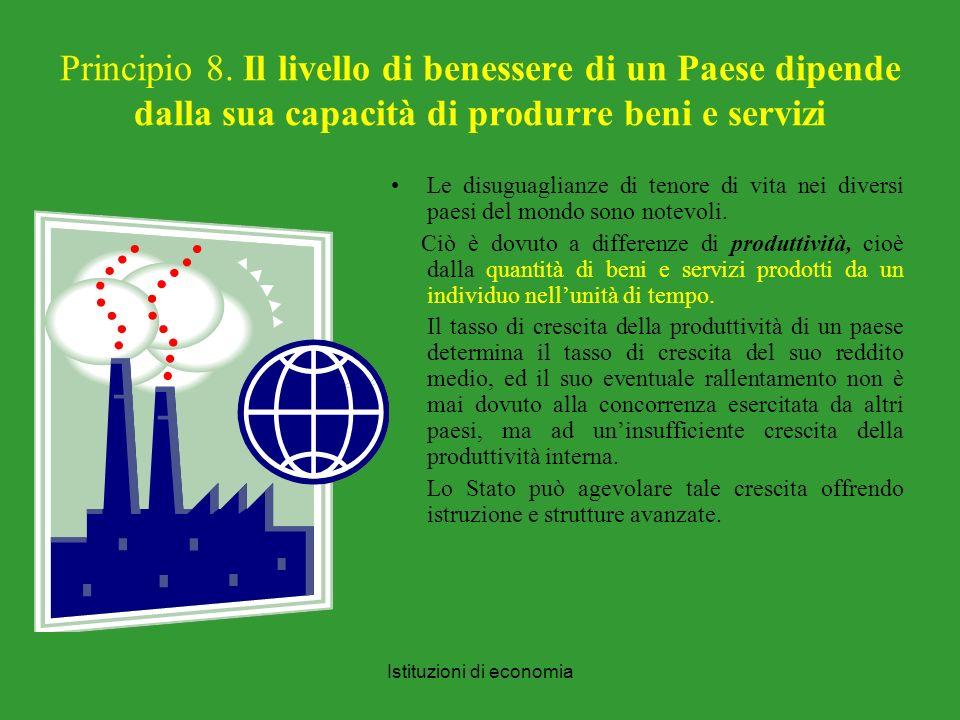 Istituzioni di economia Principio 8.