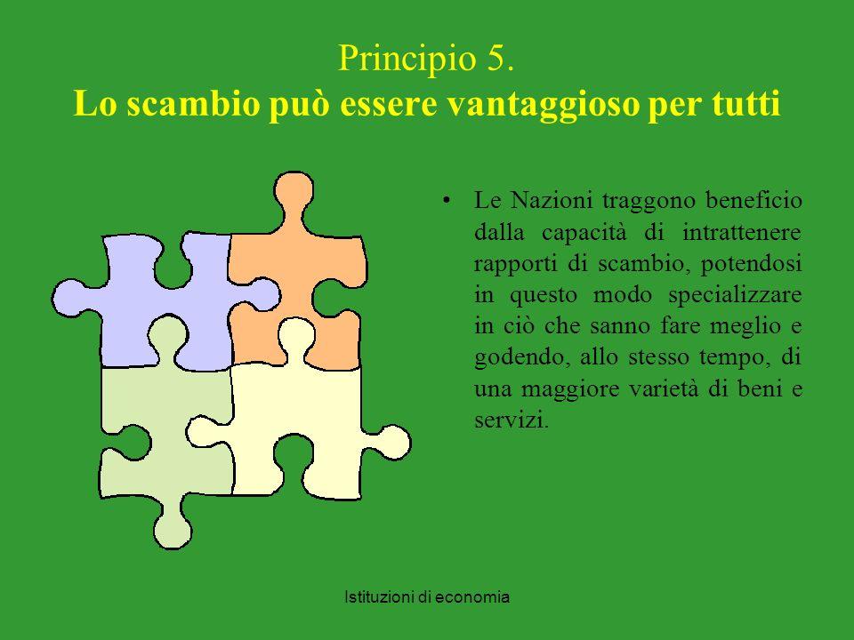 Istituzioni di economia Principio 5.