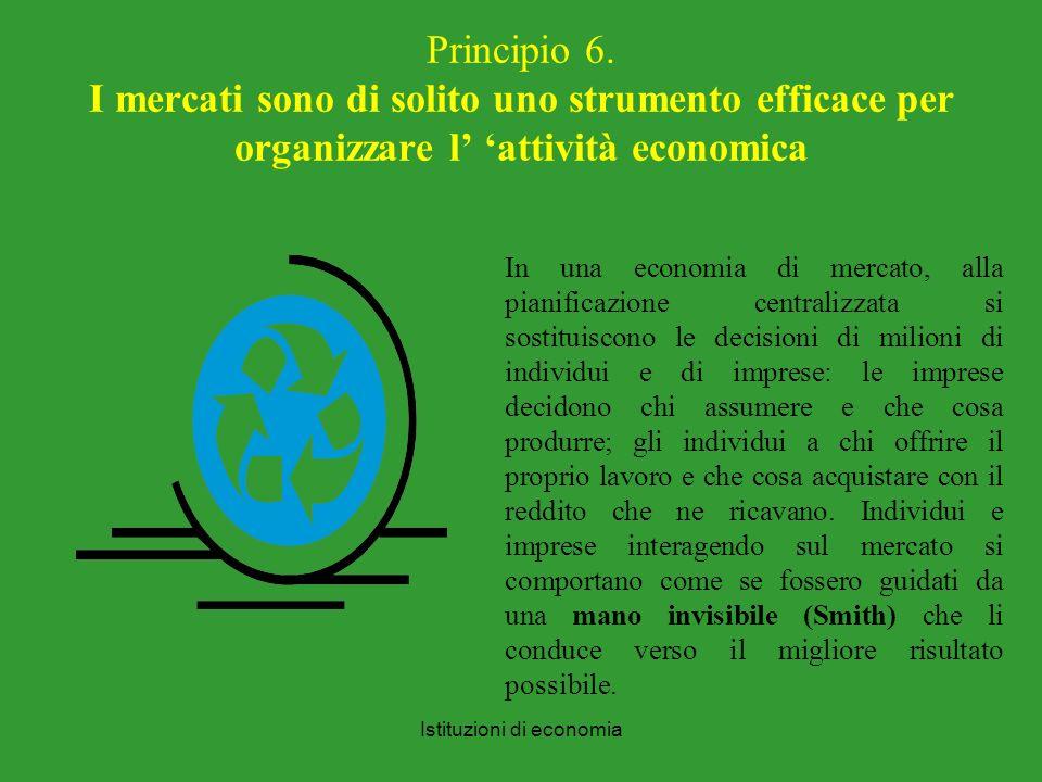 Istituzioni di economia Principio 6.