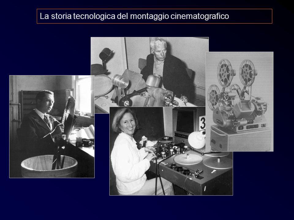 Post 4 La storia tecnologica del montaggio cinematografico