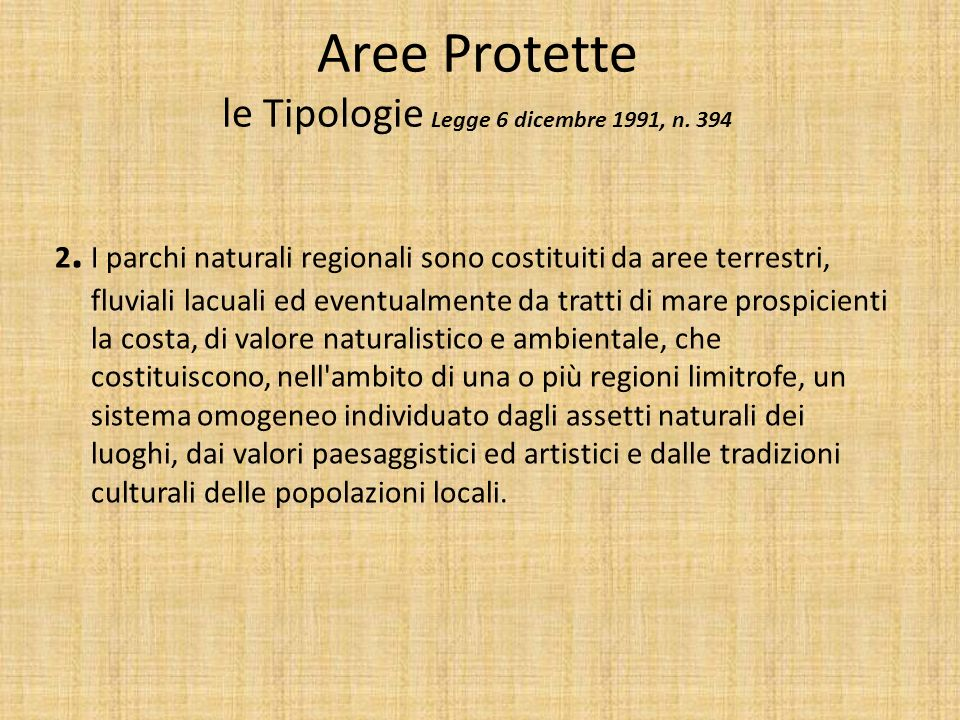 Aree Protette le Tipologie Legge 6 dicembre 1991, n.