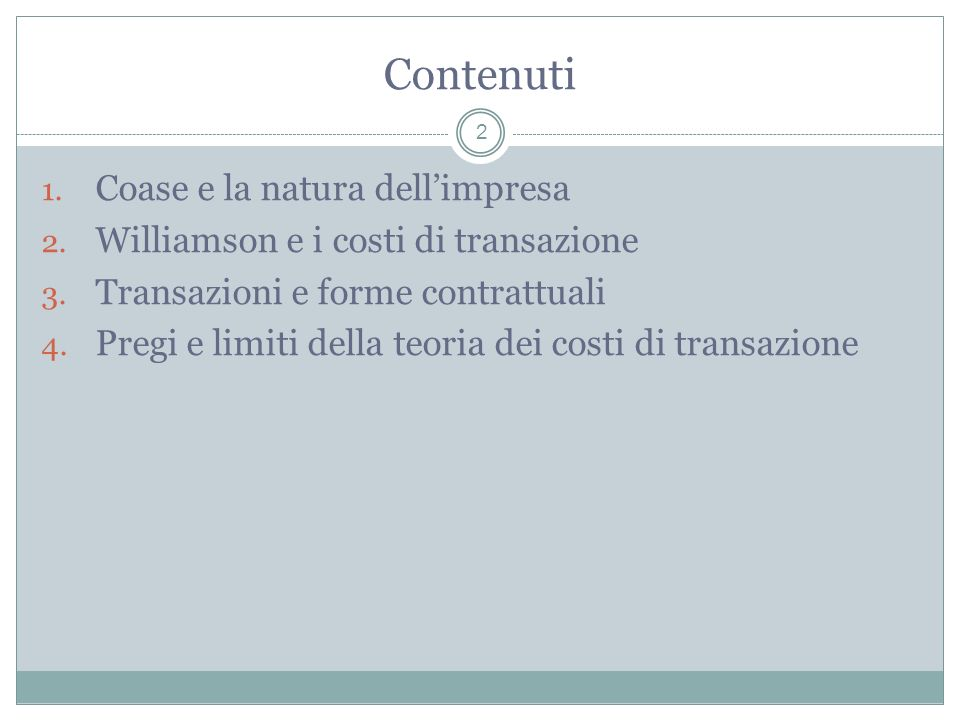 1.Coase e la natura dellimpresa Ronald Coase (n.