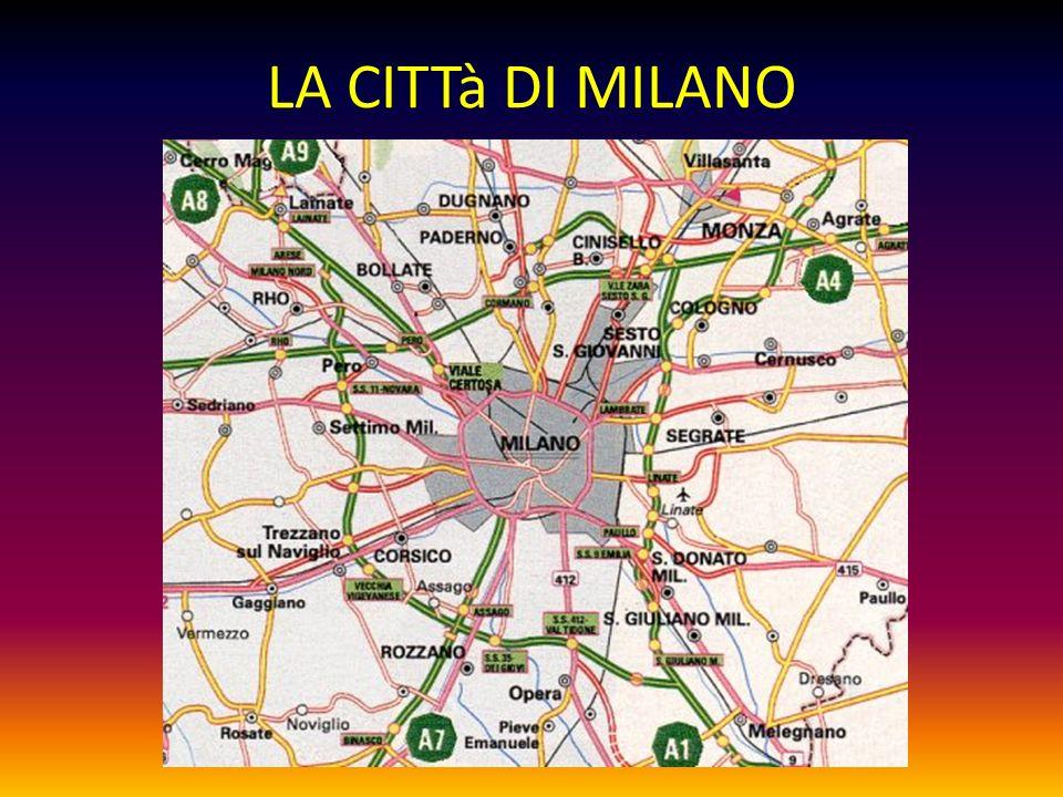 LA CITTà DI MILANO