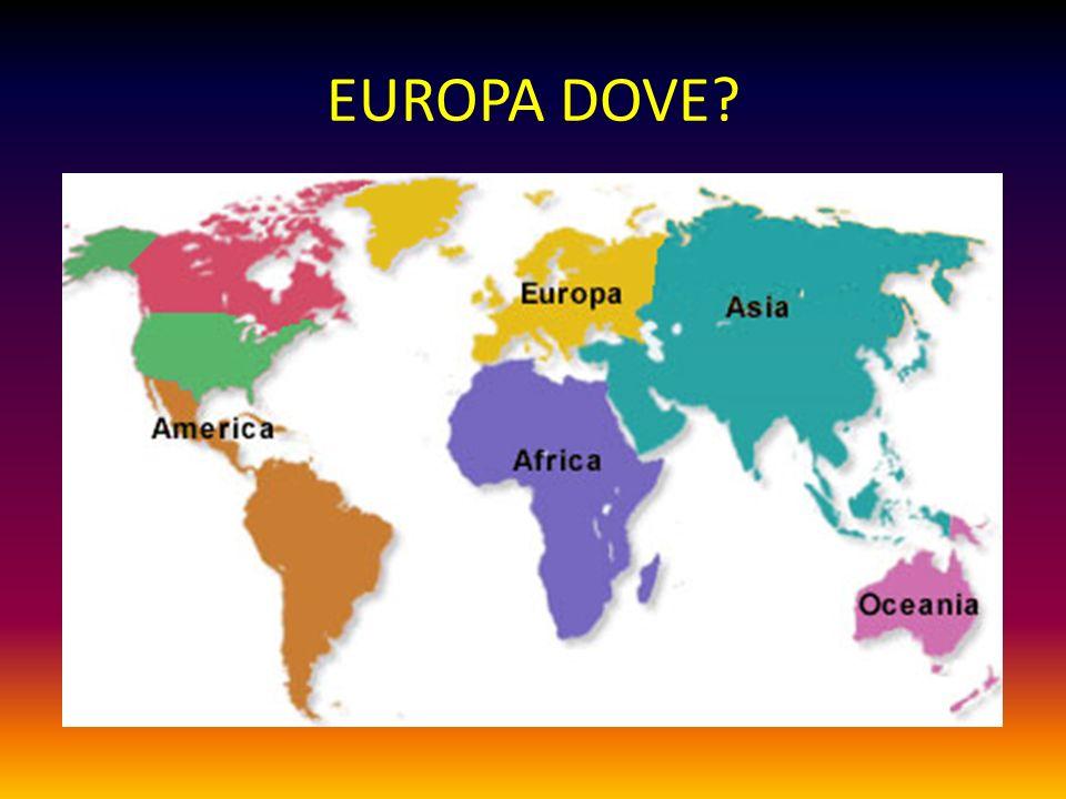 EUROPA DOVE?