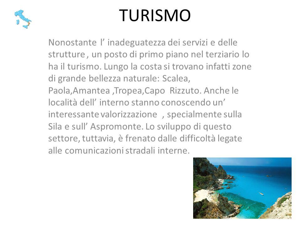 TURISMO Nonostante l inadeguatezza dei servizi e delle strutture, un posto di primo piano nel terziario lo ha il turismo. Lungo la costa si trovano in