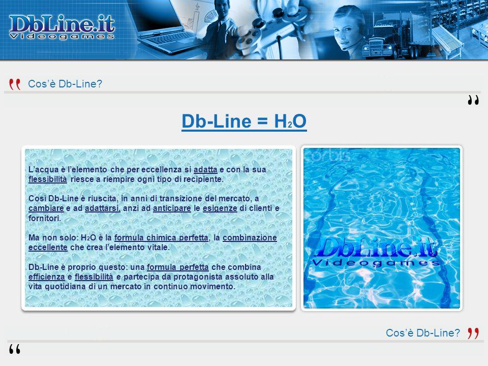 Cosè Db-Line? Lacqua è lelemento che per eccellenza si adatta e con la sua flessibilità riesce a riempire ogni tipo di recipiente. Così Db-Line è rius