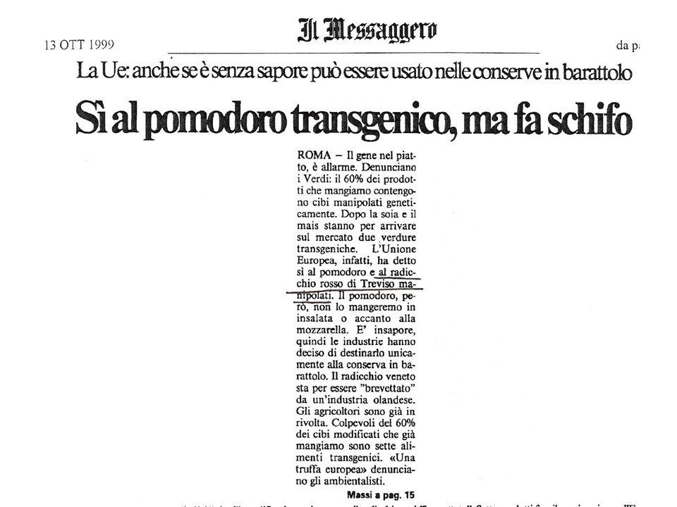 Si potrebbe citare anche il caso del pomodoro transgenico maggiorato di vitamina A.