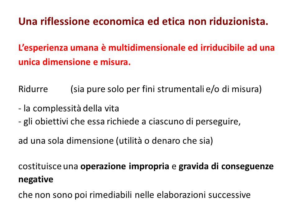 Una riflessione economica ed etica non riduzionista.