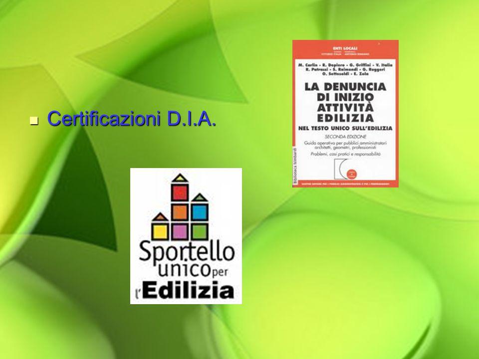 Certificazioni D.I.A.