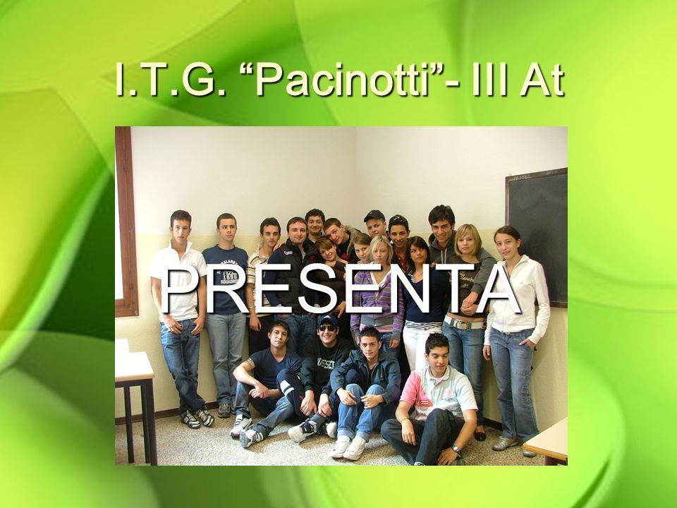 I.T.G. Pacinotti- III At PRESENTA