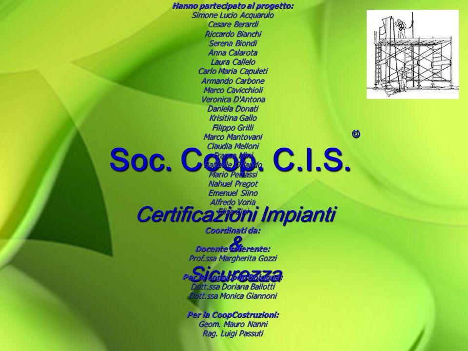 © Soc.Coop. C.I.S. © Soc. Coop. C.I.S.