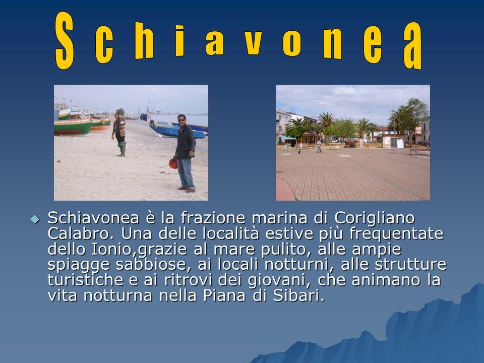 Schiavonea è la frazione marina di Corigliano Calabro. Una delle località estive più frequentate dello Ionio,grazie al mare pulito, alle ampie spiagge
