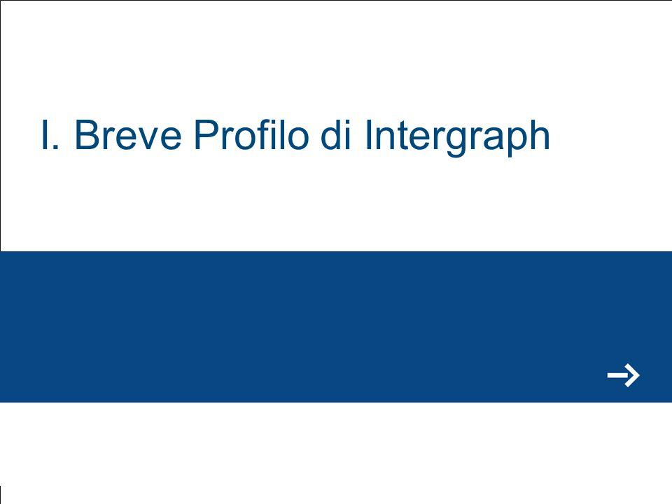 I. Breve Profilo di Intergraph