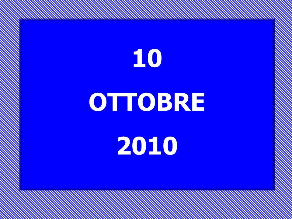 10 OTTOBRE 2010