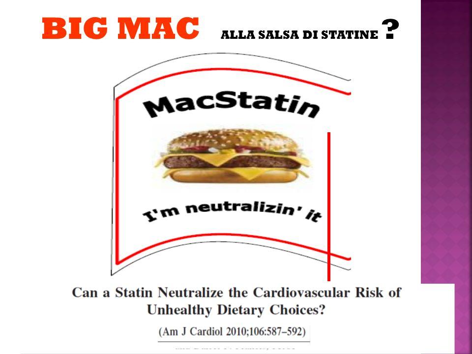 BIG MAC ALLA SALSA DI STATINE ?