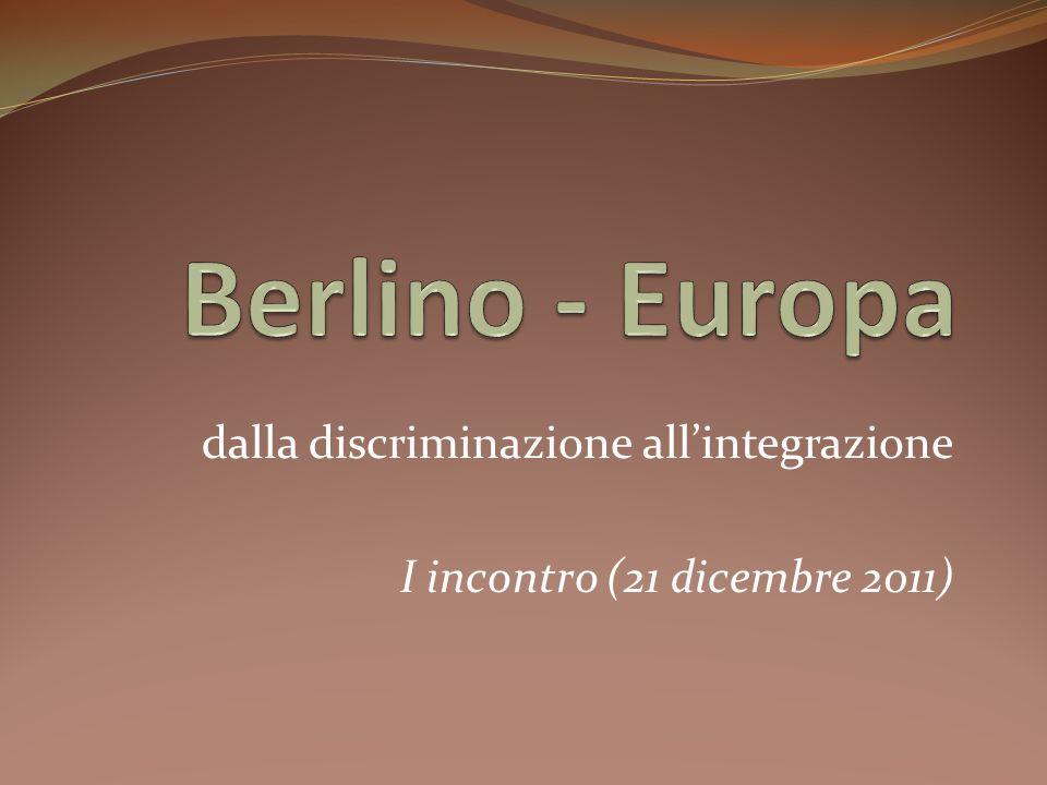 dalla discriminazione allintegrazione I incontro (21 dicembre 2011)