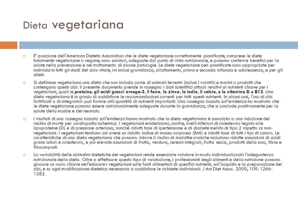 Dieta vegetariana Si definisce vegetariana una persona che non assuma carne di animali terrestri (compresi i volatili) e marini o prodotti contententi questi alimenti.