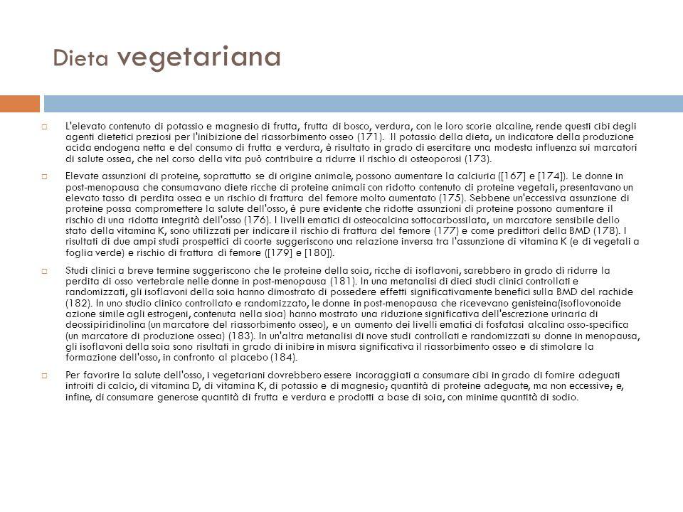 Dieta vegetariana L'elevato contenuto di potassio e magnesio di frutta, frutta di bosco, verdura, con le loro scorie alcaline, rende questi cibi degli