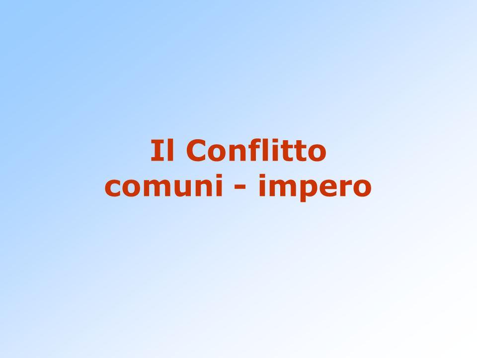 Il Conflitto comuni - impero