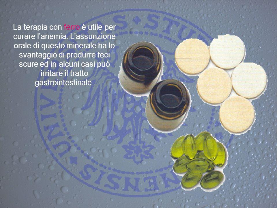 La terapia con ferro è utile per curare lanemia. Lassunzione orale di questo minerale ha lo svantaggio di produrre feci scure ed in alcuni casi può ir