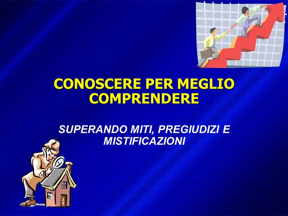 DIMISEM Perugia 2002 CONOSCERE PER MEGLIO COMPRENDERE SUPERANDO MITI, PREGIUDIZI E MISTIFICAZIONI