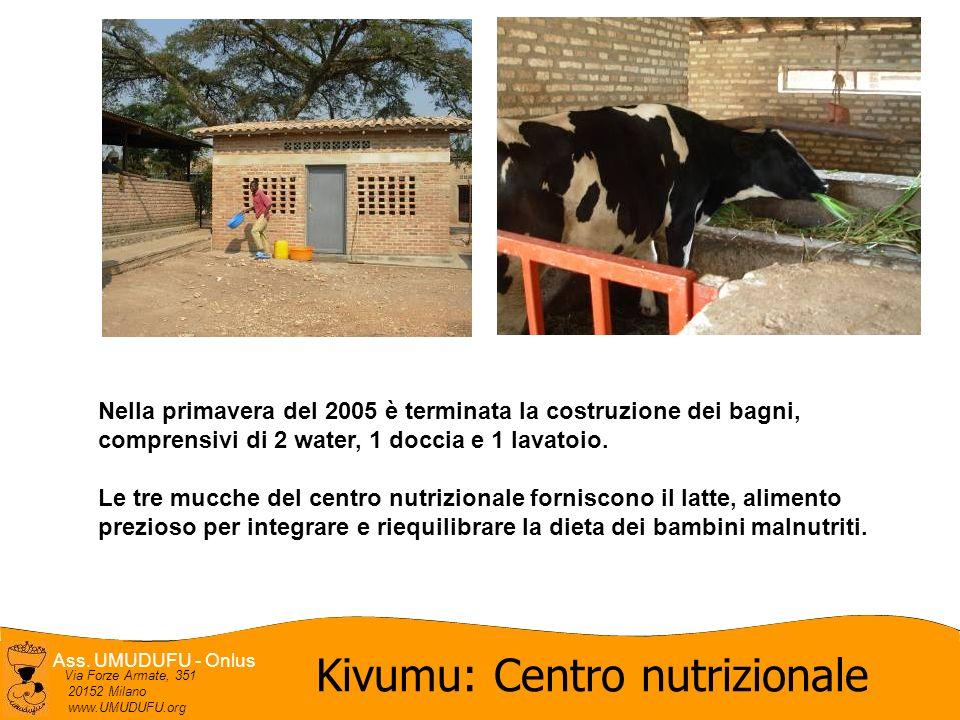 Ass. UMUDUFU - Onlus Via Forze Armate, 351 20152 Milano www.UMUDUFU.org Nella primavera del 2005 è terminata la costruzione dei bagni, comprensivi di