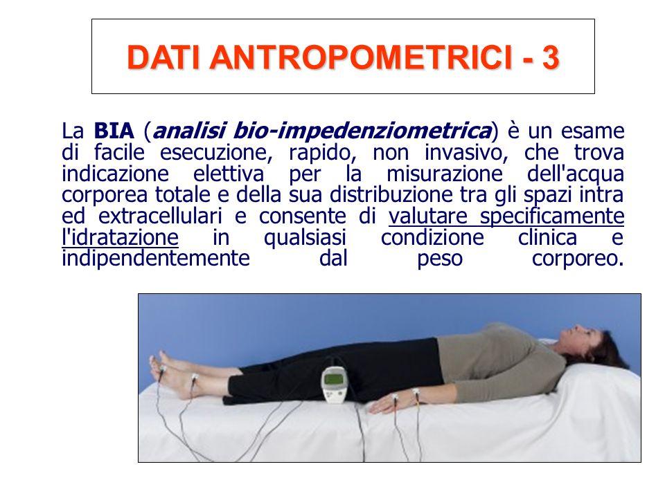La BIA (analisi bio-impedenziometrica) è un esame di facile esecuzione, rapido, non invasivo, che trova indicazione elettiva per la misurazione dell'a