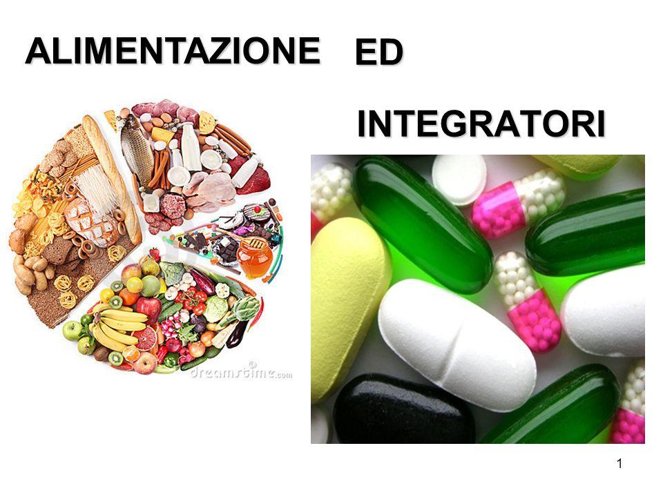 1 INTEGRATORI ALIMENTAZIONE ED
