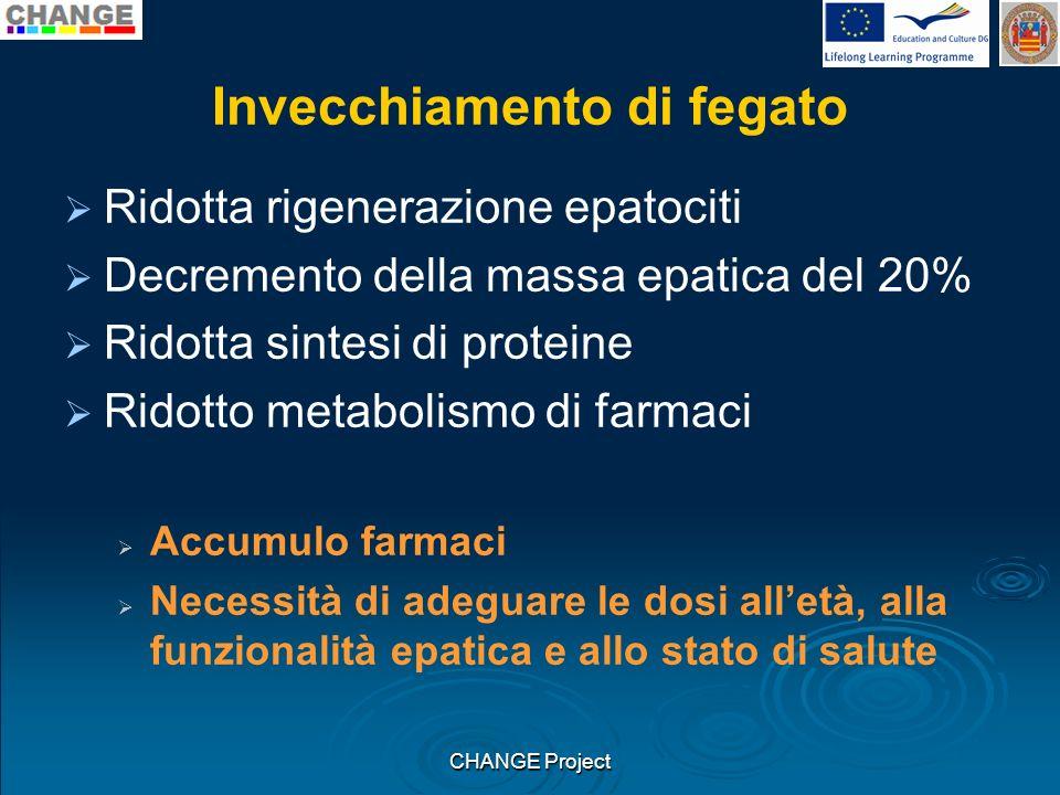 Invecchiamento di fegato Ridotta rigenerazione epatociti Decremento della massa epatica del 20% Ridotta sintesi di proteine Ridotto metabolismo di far