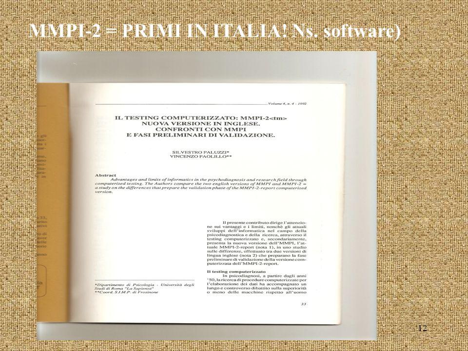 MMPI-2 = PRIMI IN ITALIA! Ns. software) 12